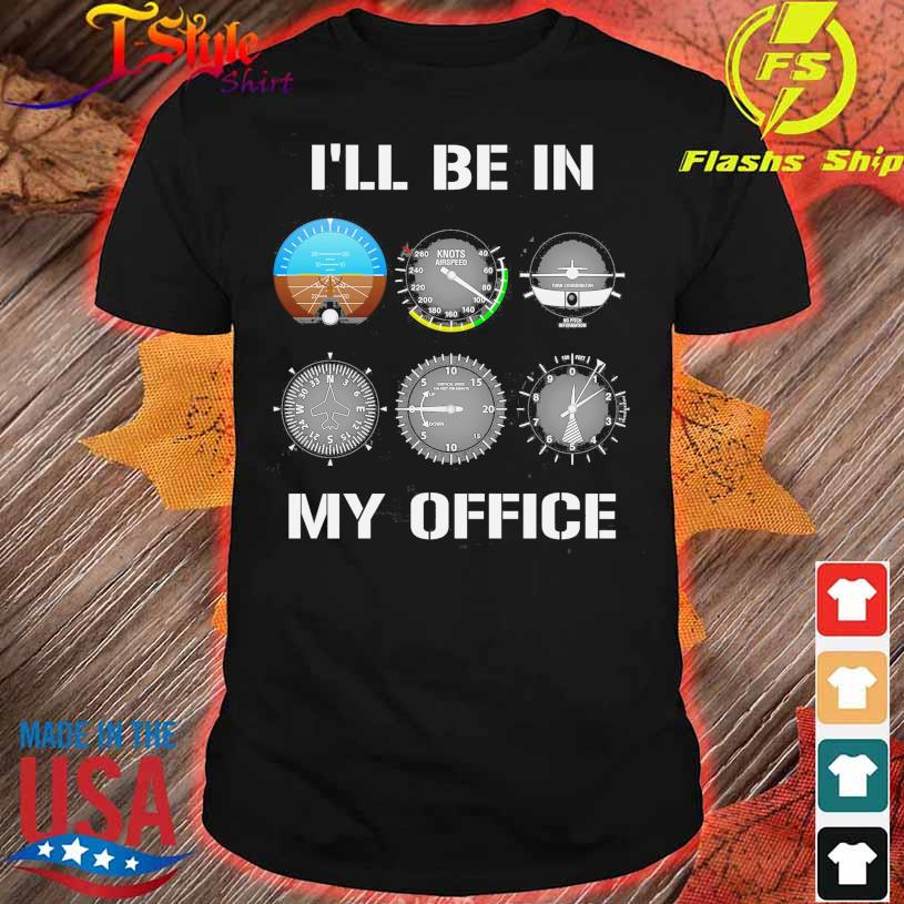 Knots airspeed I'll be in My Office shirt