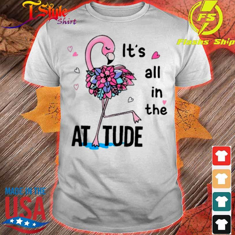 Flamingo Its All In The Attitude Shirt