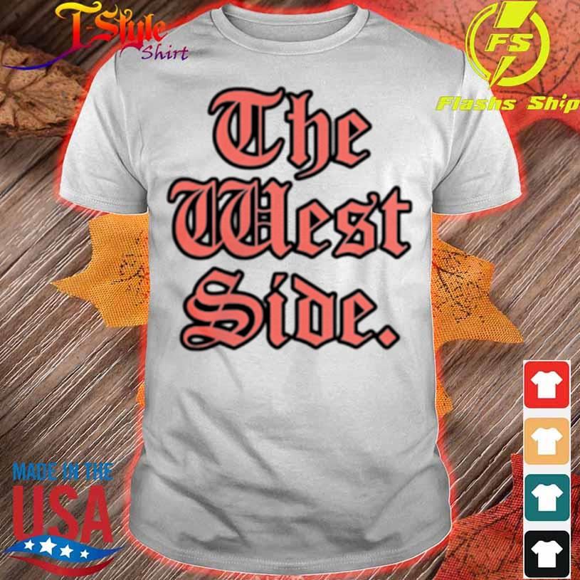 Old Westside Spring '21 Shirt