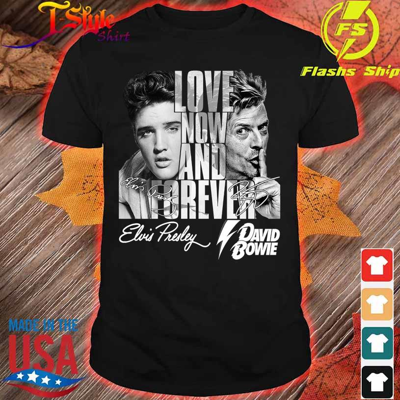 Love now and forever David Bowie Elvis Presley signatures shirt