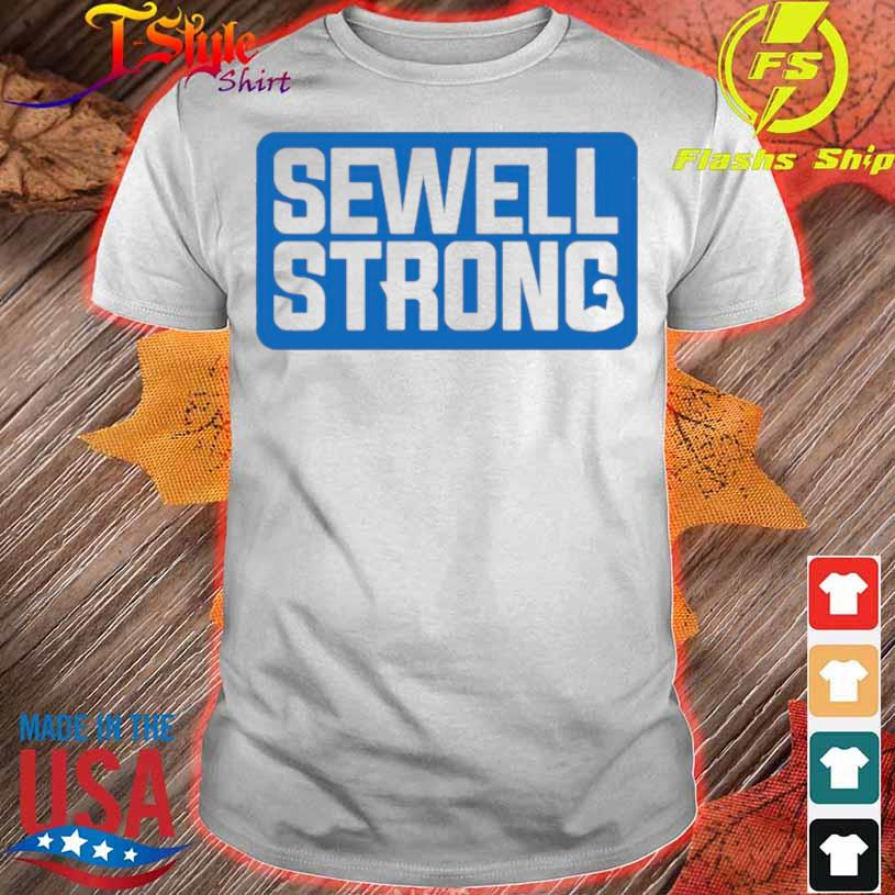 Official Sewell Strong Shirt
