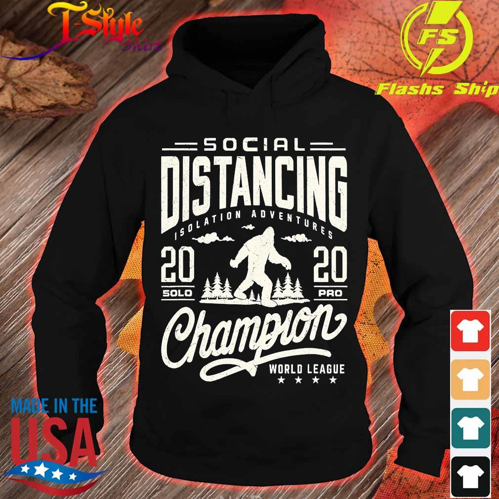 Social distancing isolation adventures 2020 solopro champion world league s hoodie