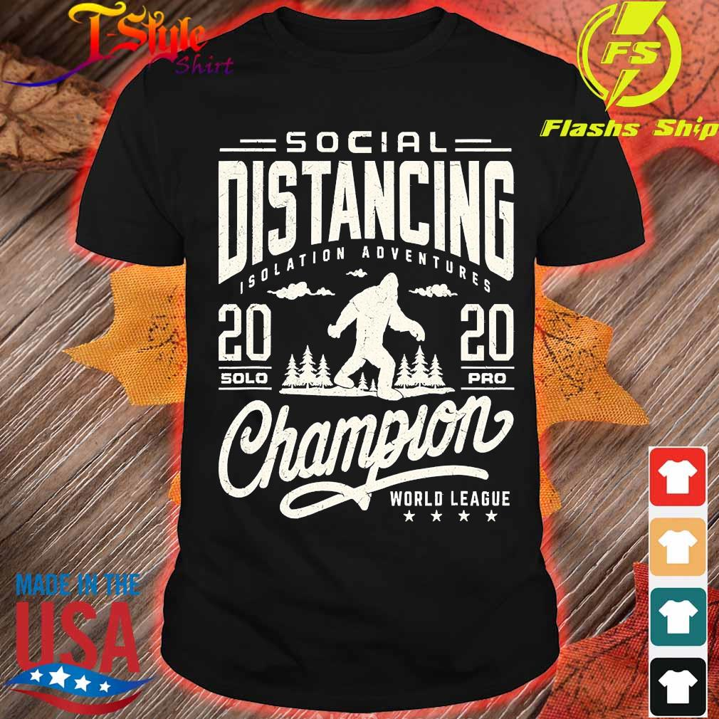 Social distancing isolation adventures 2020 solopro champion world league shirt
