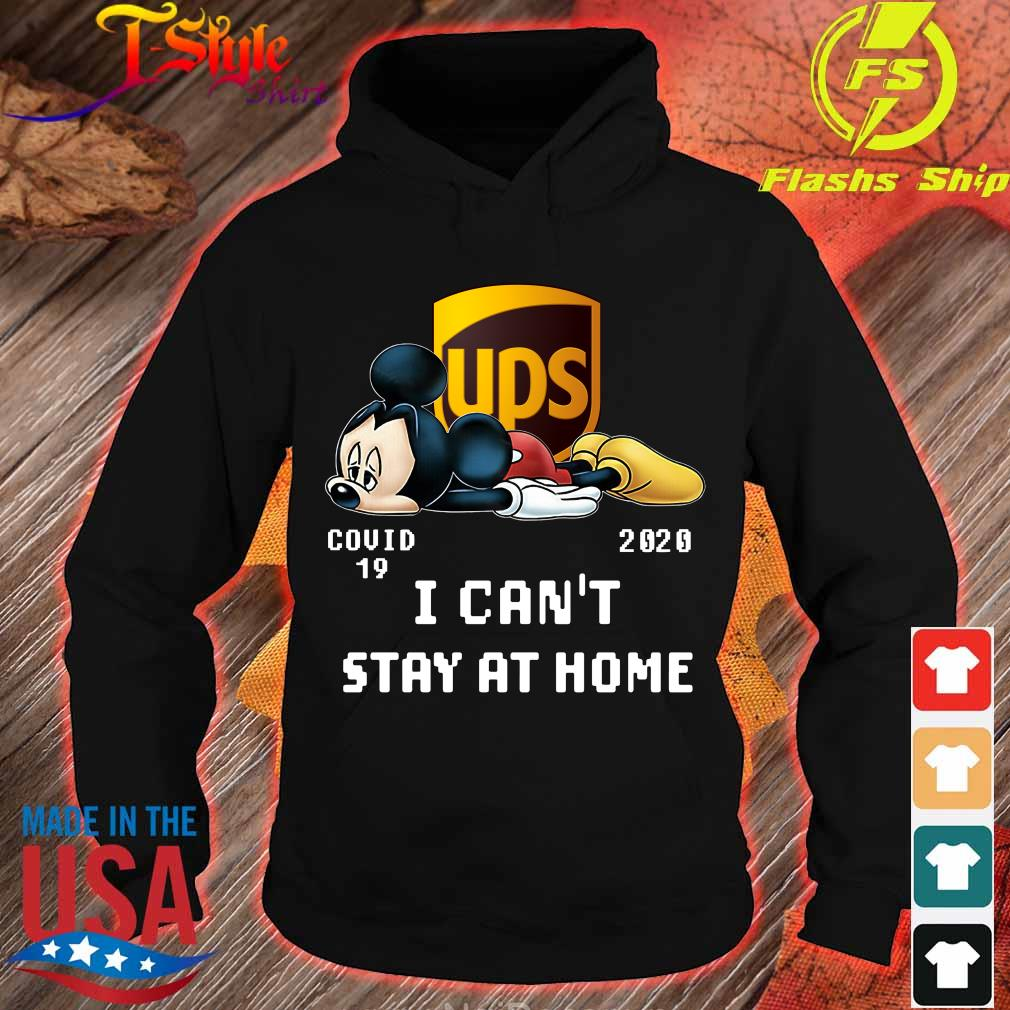 UPS Mickey Mouse covid 19 2020 I can't stay at home s hoodie