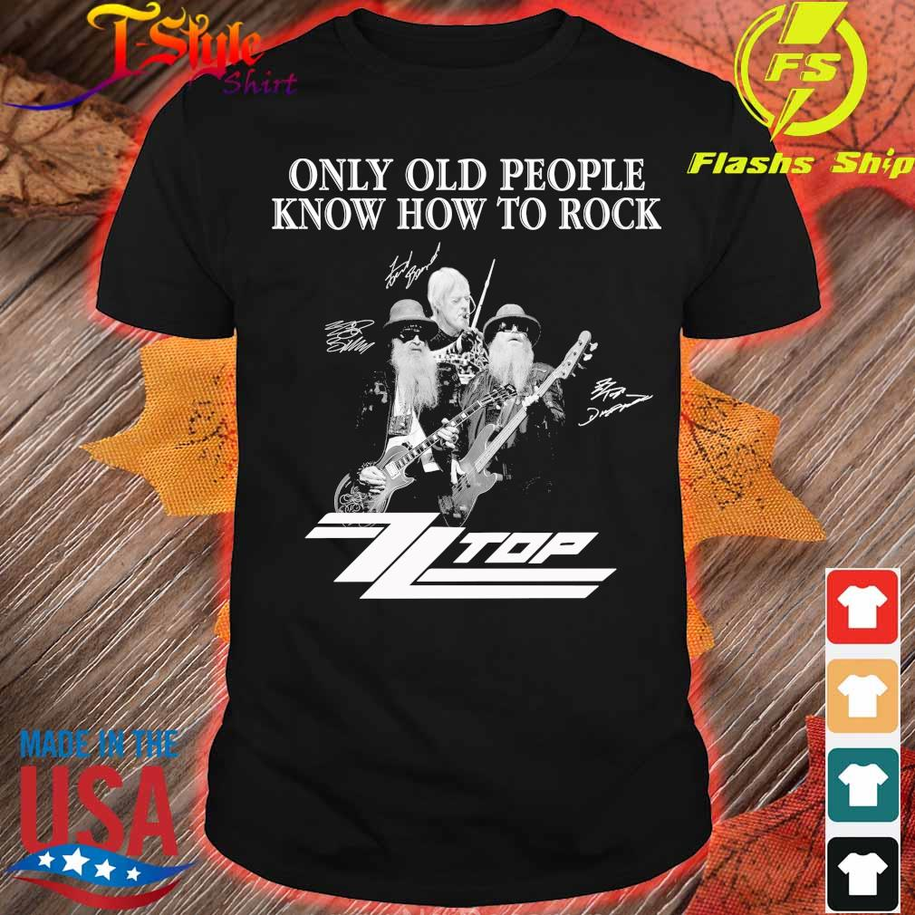 Only old people know how to rock Top signature shirt