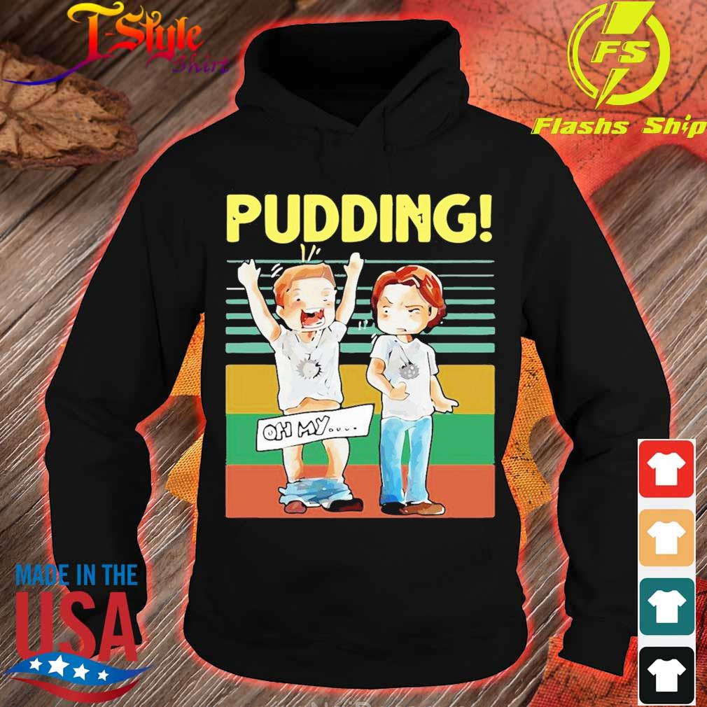 2020 Pudding Oh My Vintage Shirt hoodie